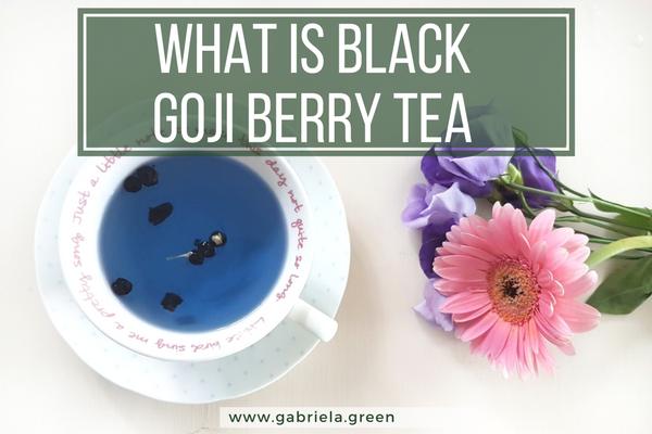 What Is Black Goji Berry Tea - Gabriela Green